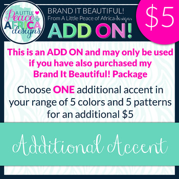 Brand It Beautiful! Additional Accent ADD ON!