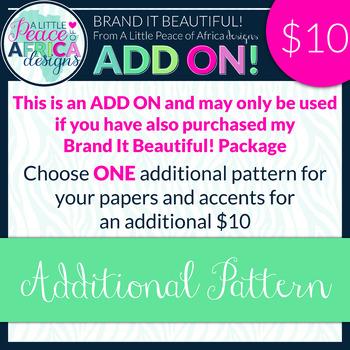 Brand It Beautiful! Additional Pattern ADD ON!