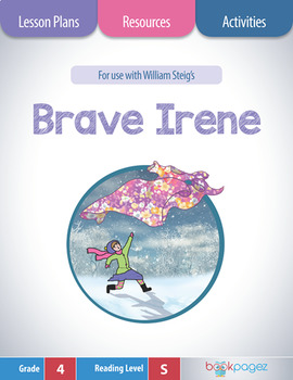 Brave Irene Lesson Plans & Activities Package, Fourth Grad