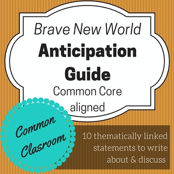 Brave New World Anticipation Guide