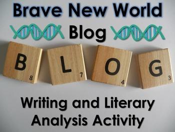 Brave New World Blog Activity-Digital Writing, Reading, &