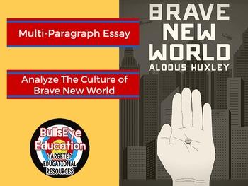 Brave New World By Aldous Huxley Essay Exercise:  Analyze Culture
