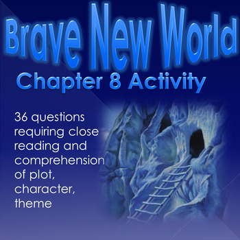 Brave New World Chapter 8 Activity