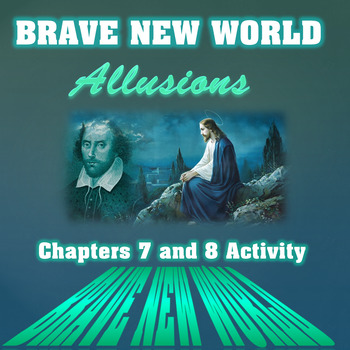 Brave New World Chapters 7 and 8 Activity