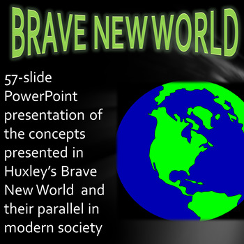 Brave New World Concepts Compared to Contemporary Society PP2