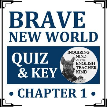 Brave New World Quiz (Chapter 1)
