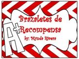 Brazaletes de recompensa (Reward Bracelets in Spanish)