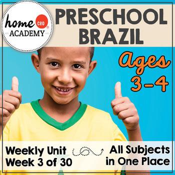 Brazil - Week 3 Age 4 Preschool Homeschool Curriculum by Home CEO