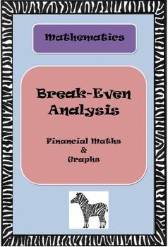 Break-even Analysis: Financial Maths & Graph (PDF)