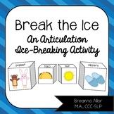 Break the Ice: An Articulation Activity