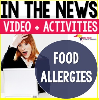 Listening Comprehension News Story Mystery Food Allergies