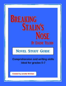 Breaking Stalin's Nose Novel Study Guide