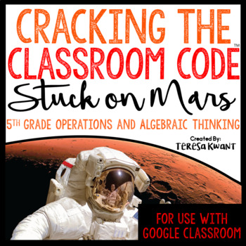 Cracking the Classroom Code 5th Grade Operations and Algeb