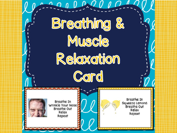 Breathing & Muscle Relaxation Cards