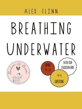 Breathing Underwater by Alex Flinn Book Club Discussion Guide