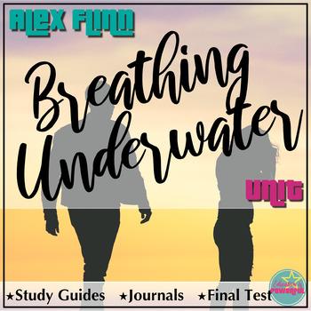 Breathing Underwater by Alex Flinn Unit