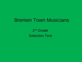 """Bremen Town Musicians"" Selection Test"