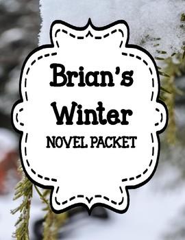 Brian's Winter by Gary Paulsen -  Novel Study Unit Bundle
