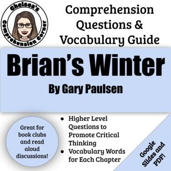 Brian's Winter by Gary Paulsen Comprehension Questions and