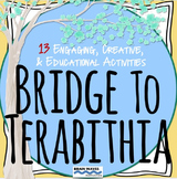 Bridge to Terabithia:  13 Engaging and Creative Chapter-by