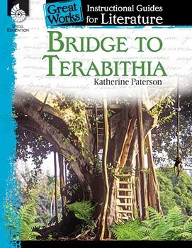 Bridge to Terabithia: An Instructional Guide for Literatur