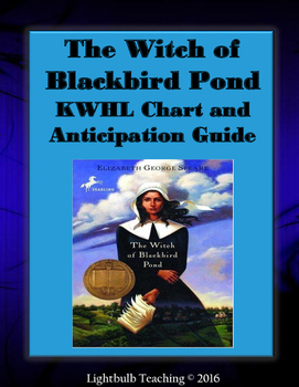 The Witch of Blackbird Pond Anticipation Guide and KWHL Chart