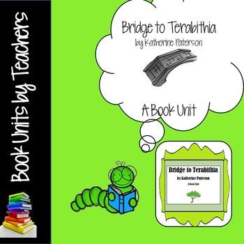 Bridge to Terabithia by Katherine Paterson Book Unit