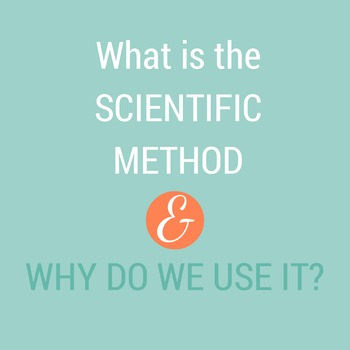 Brief Passage on: What Is the Scientific Method and Why Do
