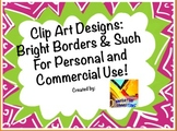 Bright Borders for Personal or Commercial Use!