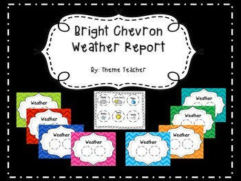 Bright Chevron Weather Report