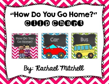 "Bright Chevron and Chalkboard ""How Do You Go Home?"" Clip Chart"