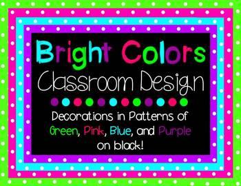 Bright Colors on Black - Classroom Theme