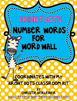 Bright Dots Number Words for Word Wall