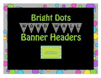 Bright Dots- Word Wall Alphabet Header Banner
