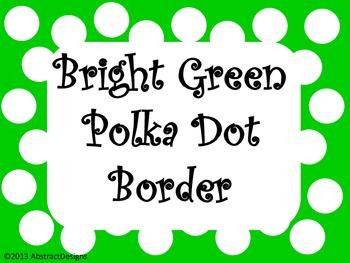 Bright Green Polka Dot Borders