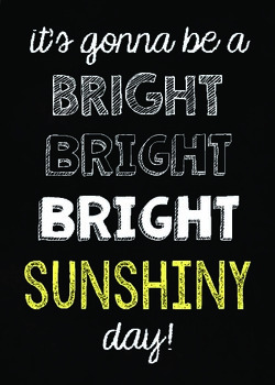 Bright Sunshiny Day Chalkboard Quote {Subway Art}