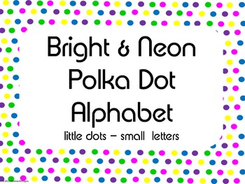 Bright and Neon Polka Dot Alphabet (small)