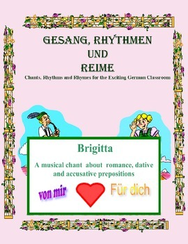 German Musical Chant About Romance, Dative and Accusative