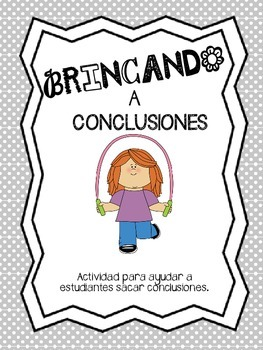 Spanish Drawing Conclusions-SACANDO CONCLUSIONES