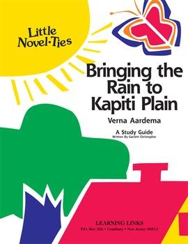 Bringing the Rain to Kapiti Plain - Little Novel-Ties Study Guide