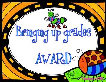 Bringing up grades award (BUG)