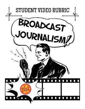 Broadcast Journalism Student Video General Rubric