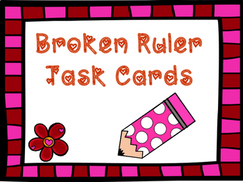 Broken Ruler task cards