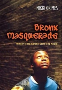 Bronx Masquerade by Nikki Grimes - Article/video on teen p
