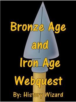 Bronze Age and Iron Age Webquest