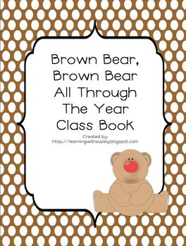 Brown Bear All Through the Year Class Book