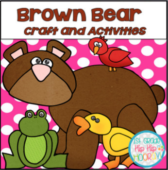 Activities for your favorite Brown Bear!