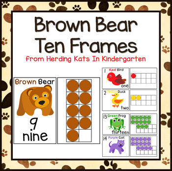 Brown Bear Ten Frames! Posters, Workstation Cards and Worksheets!