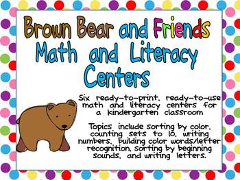 Brown Bear and Friends Math and Literacy Centers- Kindergarten