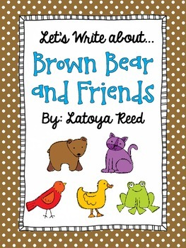 Brown Bear and Friends Writing Center for Primary Writers